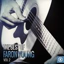 The Best Of Faron Young, Vol. 2 thumbnail