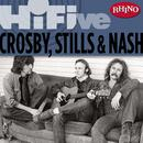 Rhino Hi-Five: Crosby, Stills & Nash thumbnail