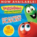 VeggieTales In The House: Bob & Larry's Playlist thumbnail