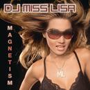 Magnetism (Continuous DJ Mix By DJ Miss Lisa) thumbnail