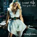 Sweet Life (Lost Girls Mix) (Single) thumbnail