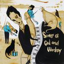 Songs Of God And Whiskey (Explicit) thumbnail