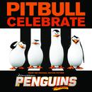 "Celebrate (From The Original Motion Picture ""Penguins Of Madagascar"") (Single) thumbnail"