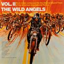 The Wild Angels Vol II (Original Motion Picture Soundtrack) thumbnail