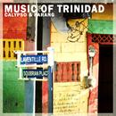 Best Music Of Trinidad - Calypso And Parang Classics thumbnail