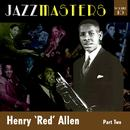 Jazzmasters Vol 10 - Henry 'red' Allen - Part 2 thumbnail