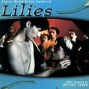 Lilies (Original Motion Picture Soundtrack) thumbnail