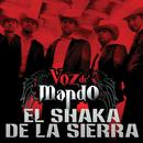 El Shaka De La Sierra (Single) thumbnail