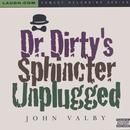 Dr. Dirty's Sphincter Unplugged thumbnail