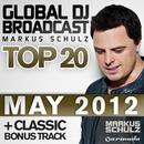 Global DJ Broadcast Top 20 - May 2012 (Including Classic Bonus Track) thumbnail