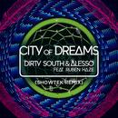 City Of Dreams (Showtek Remix) thumbnail