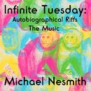 Infinite Tuesday: Autobiographical Riffs thumbnail