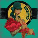 Ghetto (Single) thumbnail