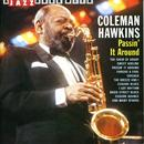 A Jazz Hour With Coleman Hawkins: Passin' It Around thumbnail