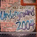 Solo Exitos Underground 2004 thumbnail