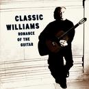 Classic Williams - Romance Of The Guitar thumbnail