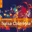 The Rough Guide To Salsa Colombia thumbnail