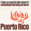 Puerto Rico: Algo Se Quema Alla A Fuera! (Something Is Burning Out There!) thumbnail