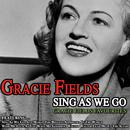 Sing As We Go Gracie Fields Favourites thumbnail