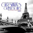 Gershwin's Greatest Hits - Featuring An American In Paris (Digitally Remastered) thumbnail