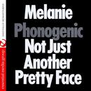 Phonogenic Not Just Another Pretty Face (Digitally Remastered) thumbnail
