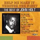 Help Me Make It Through The Night: The Best Of John Holt thumbnail