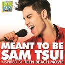 "Meant to Be (Inspired by ""Teen Beach Movie"") thumbnail"