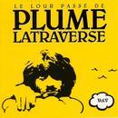 Le Lour Passé De Plume Latraverse Vol.V thumbnail