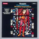 Respighi: Church Windows / Brazilian Impressions thumbnail