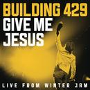 Give Me Jesus: Live From Winter Jam (EP) thumbnail