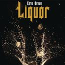 Liquor (Single) (Explicit) thumbnail