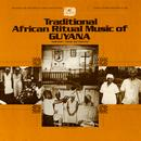 Traditional African Ritual Music Of Guyana thumbnail