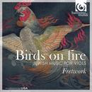 Birds On Fire: Jewish Music For Viols thumbnail