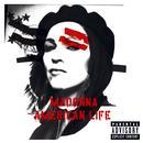 American Life (Explicit) thumbnail
