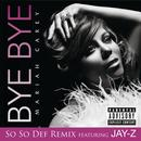 Bye Bye (So So Def Remix featuring JAY-Z (Explicit)) thumbnail