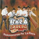 Rolonononas Pa La Raza thumbnail