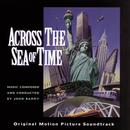 Across The Sea Of Time Original Motion Picture Soundtrack thumbnail