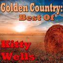 Golden Country: Best Of Kitty Wells thumbnail