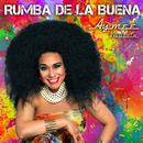 Rumba De La Buena (Single) thumbnail