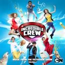 Incredible Crew, Vol. 2 (Music From The Television Show) thumbnail