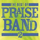 The Best Of Praise Band 2 thumbnail