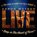 Deep In The Heart Of Texas: Aaron Watson Live thumbnail