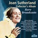 Joan Sutherland Collector's Album: Rare Broadcasts thumbnail