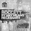 By Any Means Necessary (Explicit) thumbnail