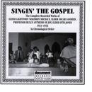 Singing The Gospel 1933-1936 thumbnail