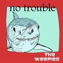 No Trouble (Single) thumbnail
