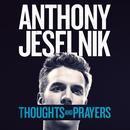 Thoughts And Prayers thumbnail