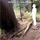 Nature's Got Away thumbnail