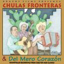 Chulas Fronteras & Del Mero Corazon thumbnail