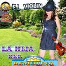 La Hija Del , El Violin, Vol.1 thumbnail